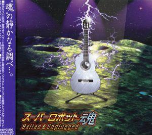 Ballad Unplugged [Import]