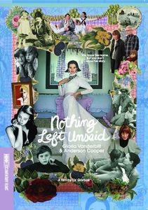 Nothing Left Unsaid: Gloria Vanderbilt & Anderson Cooper