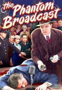 The Phantom Broadcast
