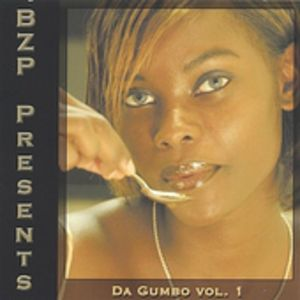 BZP Presents Da Gumbo 1 /  Various