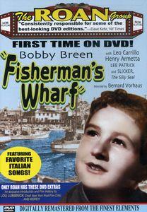 Bobby Breen: Fisherman's Wharf