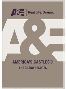 America's Castles: Grand Resorts