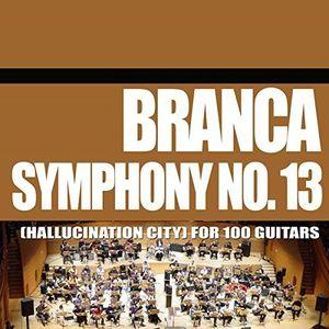 Symphony No. 13 (Hallucination City) For 100 Guitars