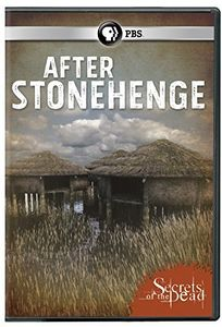 Secrets of the Dead: After Stonehenge