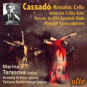Gaspar Cassado: Romantic Cello Music & Transcriptions