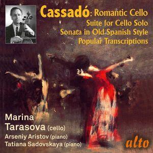 Gaspar Cassado: Romantic Cello Music & Transcriptions