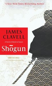Shogun: A Novel of Medieval Japan (Asian Saga)