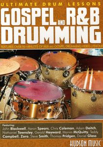 Gospel and R&B Drumming: Ultimate Drum Lessons Series