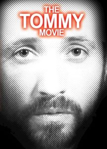 The Tommy Movie
