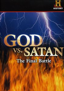 God Vs. Satan: The Final Battle