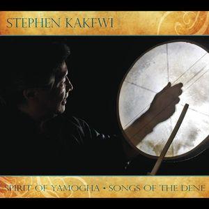 Spirit of Yamogha-Songs of the Dene