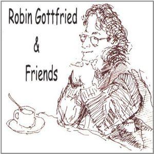 Robin Gottfried & Friends