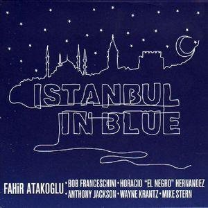 Atakoglu, Fahir : Istanbul in Blue