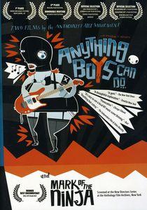 Anything Boys Can Do... /  Mark of the Ninja