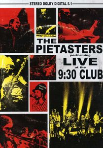 The Pietasters: Live at the 9:30 Club