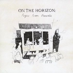 On the Horizon: Pages from Dunedin /  Various