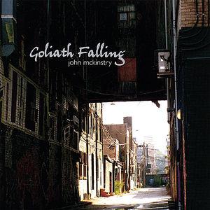 McKinstry, John : Goliath Falling