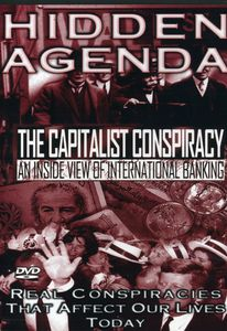 Hidden Agenda 1: Capitalist Conspiracy - Inside