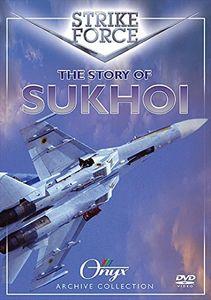 Strike Force: Story of Sukhoi