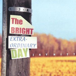 Bright Extraordinary Day
