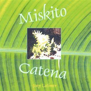 Miskito Catena