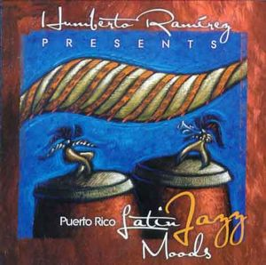 Puerto Rico Latin Jazz Moods