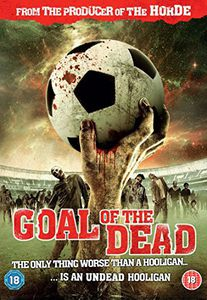 Goal of the Dead [Import]