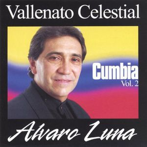 Luna & Vallenato Celestial : Vol. 2-Cumbia