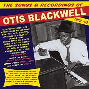 Songs & Recordings Of Otis Blackwell 1952-62