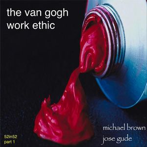 Van Gogh Work Ethic