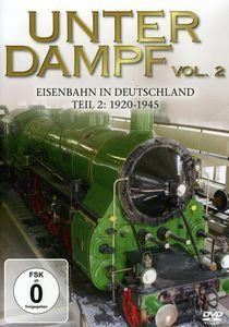 Unter Dampf 2-Eisenbahn in Deutschland 1919-1939