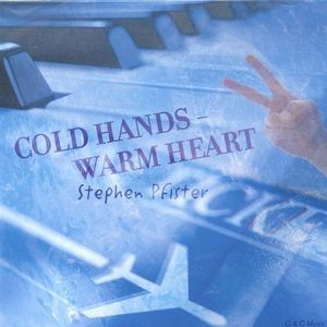 Cold Hands- Warm Heart