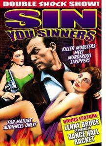Sin You Sinners: Dance Hall Racket
