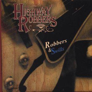 Robbers & Swills