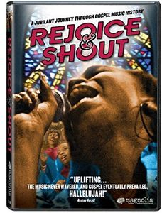 Rejoice & Shout Documentary With Bonus Material