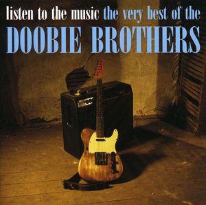 Listen to the Music: Very Best of the Doobie Bros [Import]