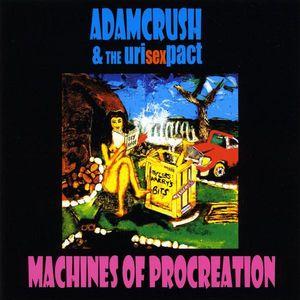Machines of Procreation