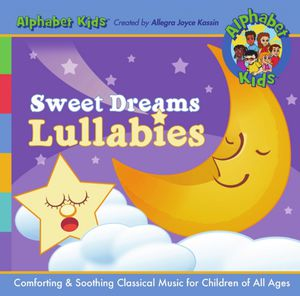 Alphabet Kids Sweet Dreams Lullabies