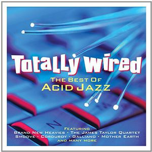 Totally Wired: Best of Acid Jazz /  Various [Import]