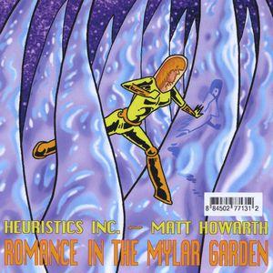 Romance in the Mylar Garden