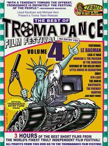 The Best of Tromadance Film Festival: Volume 4