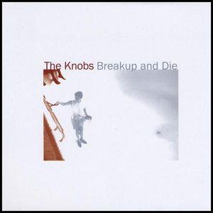 Breakup & Die