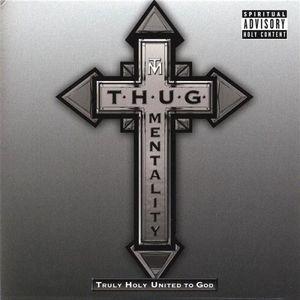 T.H.U.G. Mentality