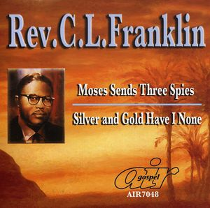 Moses Sends Three Spies/ Silver and Gold Have I None