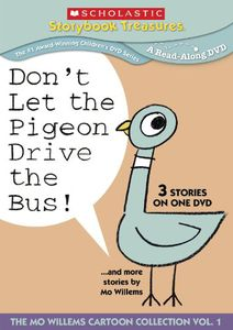 Don't Let the Pigeon Drive the Bus!...And More Stories by Mo Willems