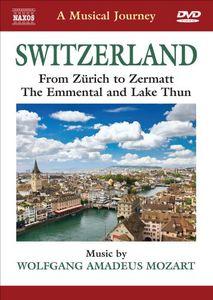Musical Journey: Switzerland From Zurich to Zermat