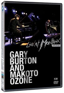 Gary Burton and Makoto Ozone: Live at Montreux 2002