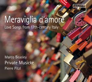 Meraviglia d'amore: Love Songs from 17th-Century Italy