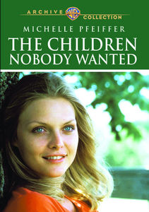 The Children Nobody Wanted