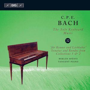 C.P.E. Bach: Solo Keyboard Music, Vol. 32